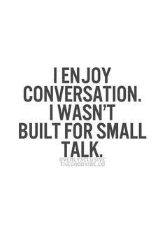 Small Talk Quotes. QuotesGram