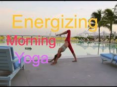 Morning Yoga for Energy!