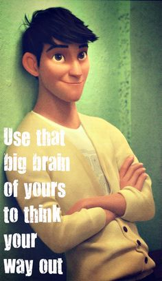 Inspirational Quotes From Big Hero 6 QuotesGram
