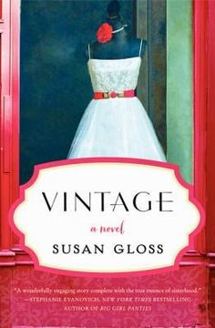 Check out Abbey's review of Vintage by Susan Gloss on the library's blog: http://carnegiestout.blogspot.com/2014/07/staff-review-vintage-by-susan-gloss.html