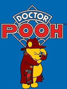 Doctor Pooh. OH. MY. WORD!!!!!!