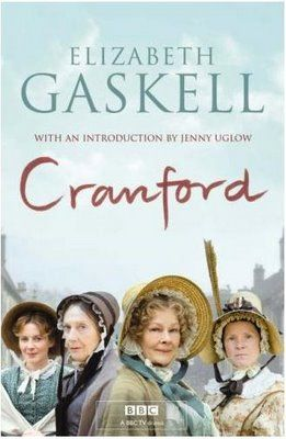 Favorite books to film: Cranford (based on short stories as well as the novel Cranford by Elizabeth Gaskell)