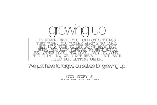 Cute Quotes About Growing Up. QuotesGram