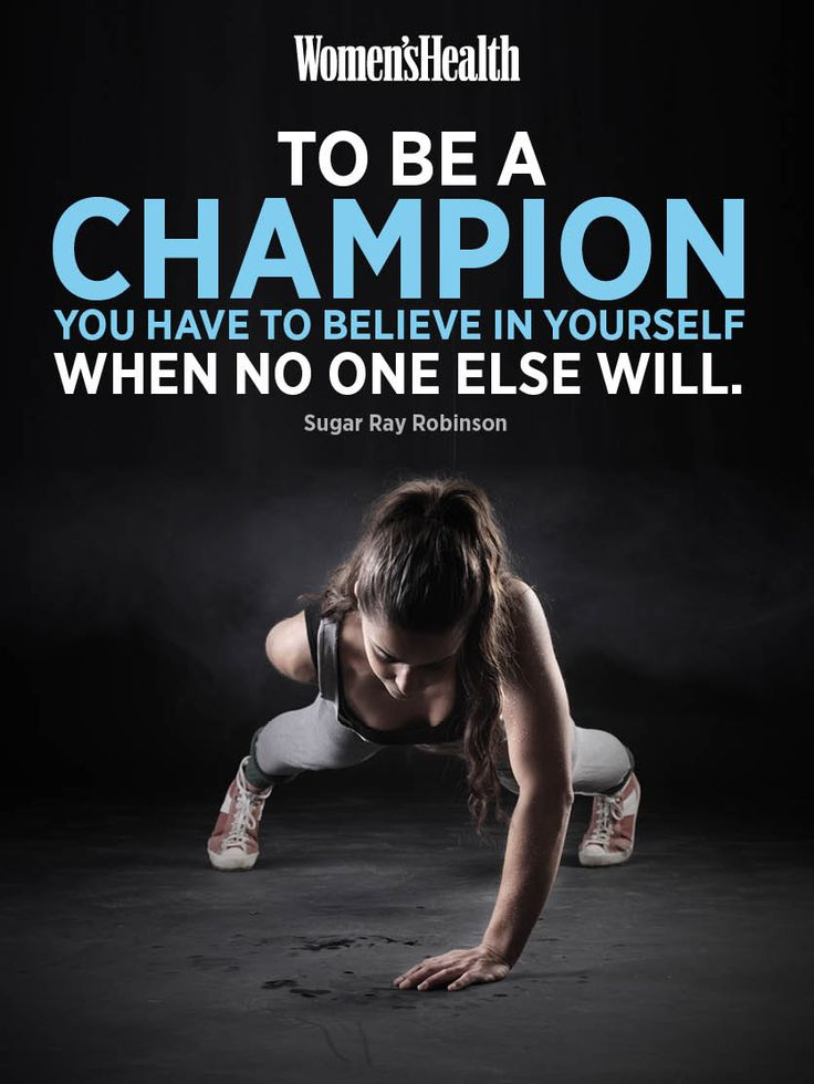 To be a champion you have to believe in yourself when no