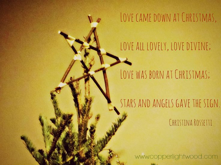 love came down at Christmas (poem by Christina Rossetti)
