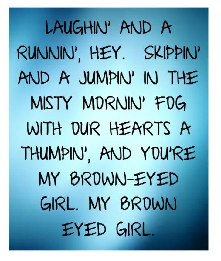 Brown Eyed Girl Quotes QuotesGram