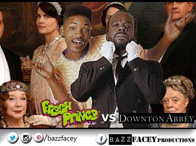 Fresh Prince of Bel Air VS Downton Abbey