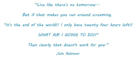 Live Theres No Tomorrow Quotes