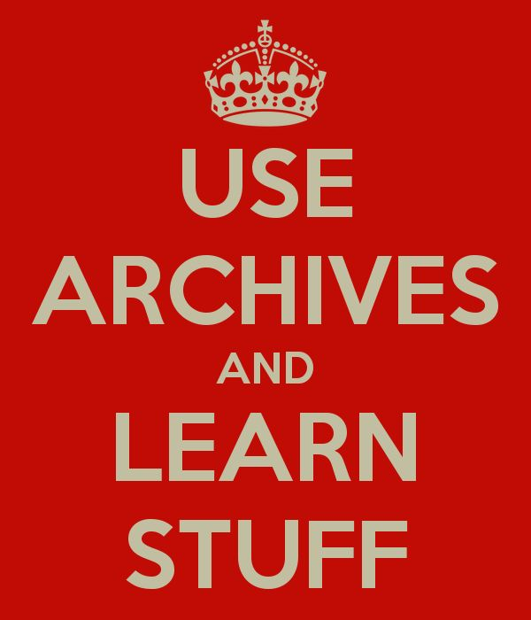 Use archives and learn stuff