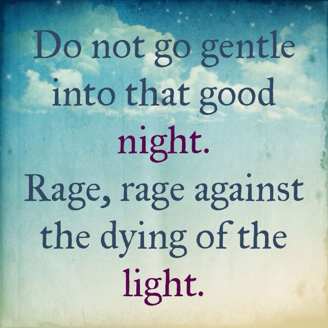 Dylan Thomas Quotes Dying Light