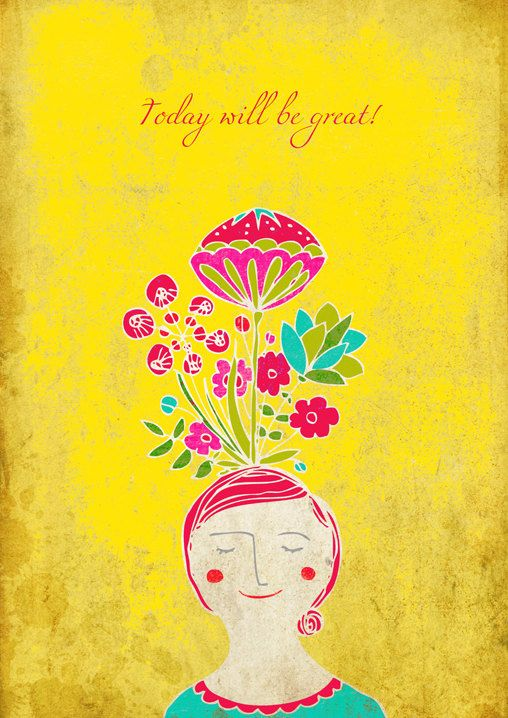 Today will be great  Positive psychology series by schalle on Etsy, $25.00