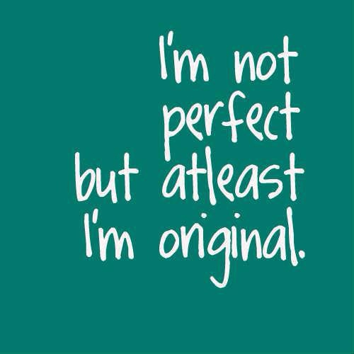 Perfectly Imperfect Quotes