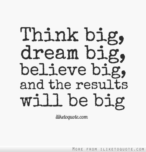 Motivational Quotes For Dream Big. QuotesGram