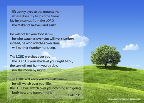 Psalm 121   (My Favorite Psalm!!!)