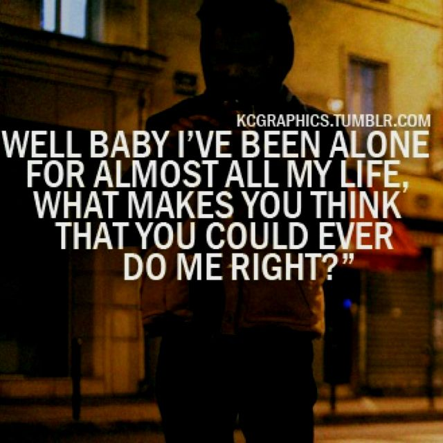 Weeknd Love Quotes