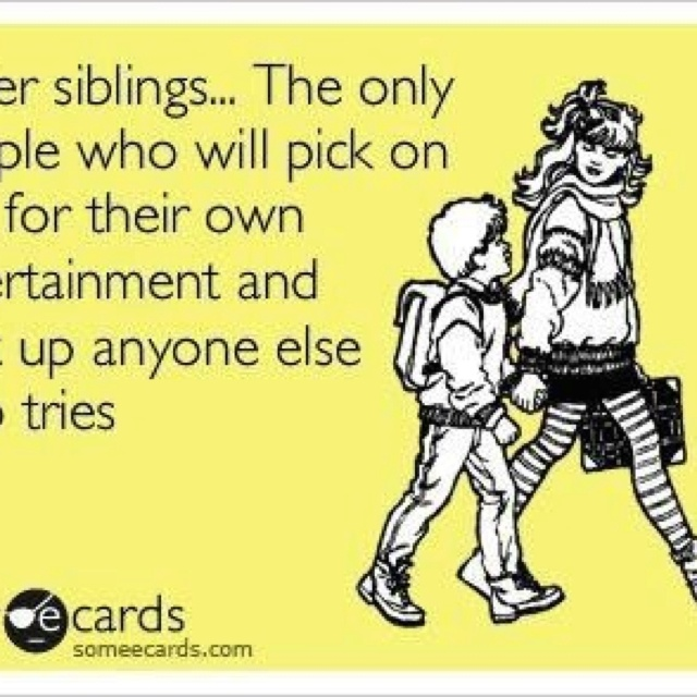 Funny Quotes About Siblings Love
