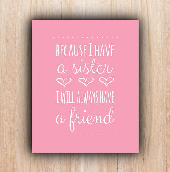Printable Sister Quotes Quotesgram