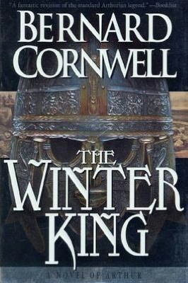 The Winter King (Warlord Chronicles Series #1)