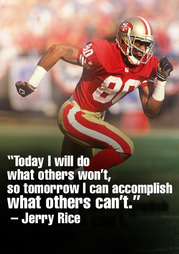 Football Coach Quote Wallpaper Jerry Rice Motivational Quotes Quotesgram