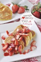 Overnight Heart Shaped French Toast with Strawberry Syrup - the perfect breakfast for Valentine's Day. Or any time of year!
