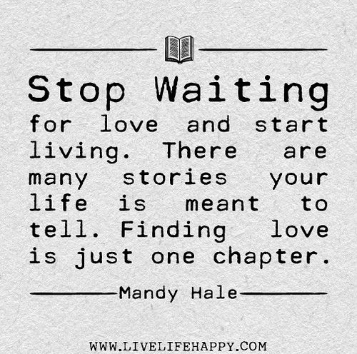 Quotes Stop Waiting. QuotesGram