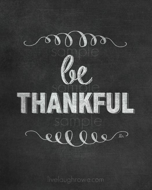 Be Thankful Printable with livelaughrowe.com