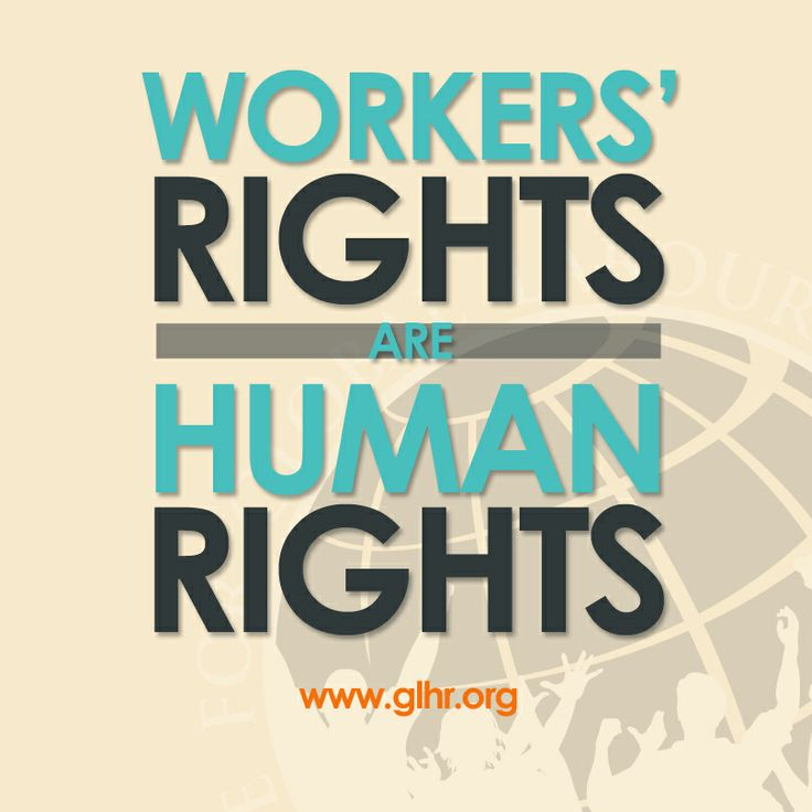8 Human Rights Ideas Human Rights Workers Rights Labor Rights
