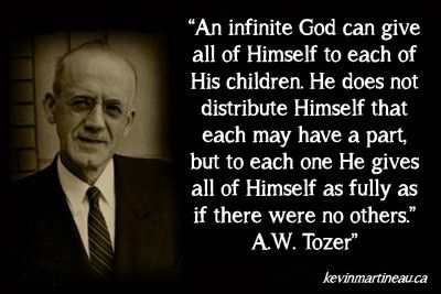 An infinite God . . . . A.W. Tozer quote | sayings | Pinterest