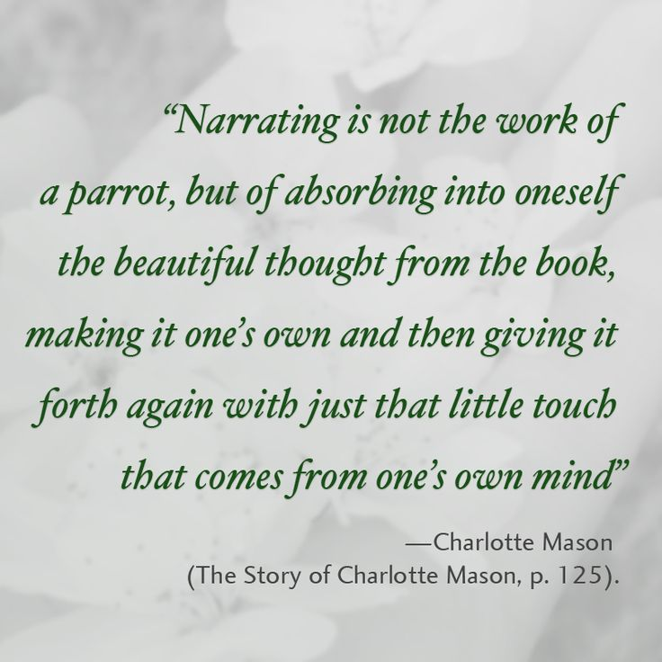Charlotte Mason explique ce que la narration est vraiment.