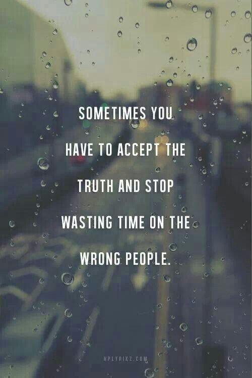 Quotes About Wasting Time Someone