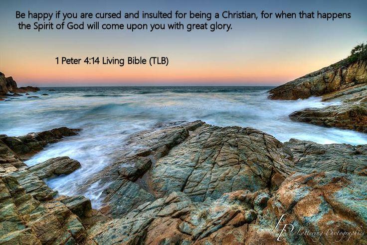1 Peter 4.14 Living Bible (TLB)