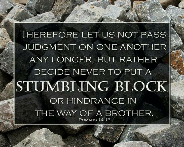 Never put a stumbling block! | Bible sciptures | Pinterest