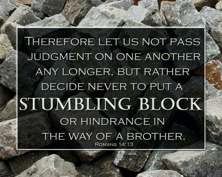 Never put a stumbling block!   Bible sciptures   Pinterest
