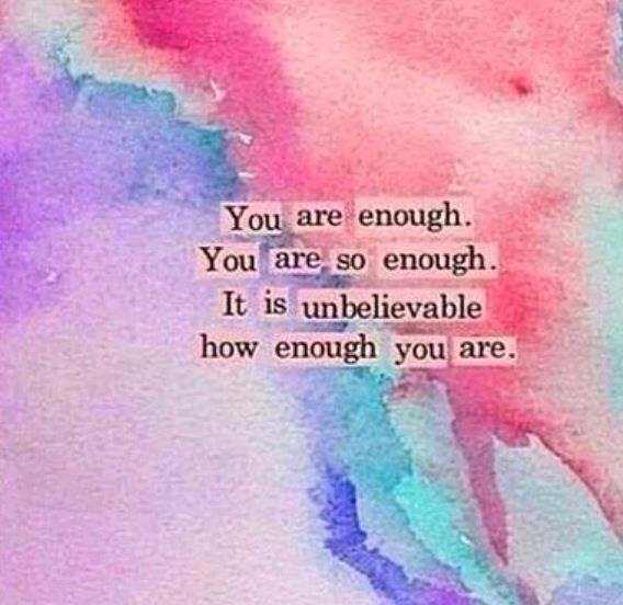 Image result for youre enough