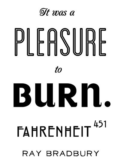 Quotes From Fahrenheit 451 Pages 1 50. QuotesGram