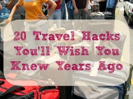 20 Travel Hacks to Save Time and Money on Your Next Trip  http://travelideaz.com/