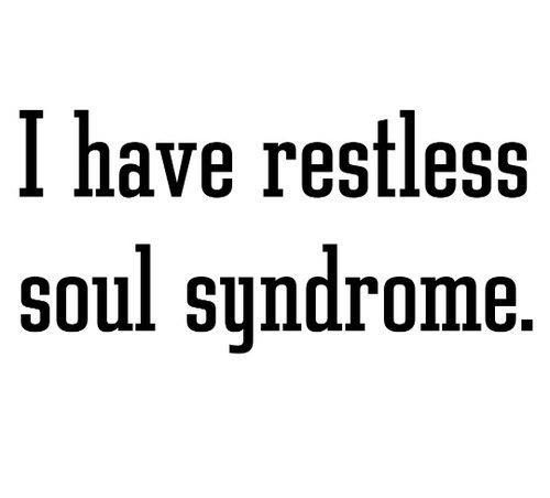 Quotes About Feeling Restless. QuotesGram