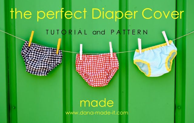TUTORIAL the perfect DIAPER COVER  Sewing for Babies  Pinterest