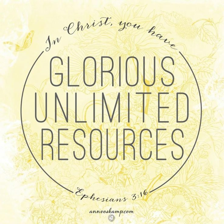 Right now in Christ, you have unlimited resources, unceasing strength, unequaled peace, unfailing help — so you can face anything unafraid.