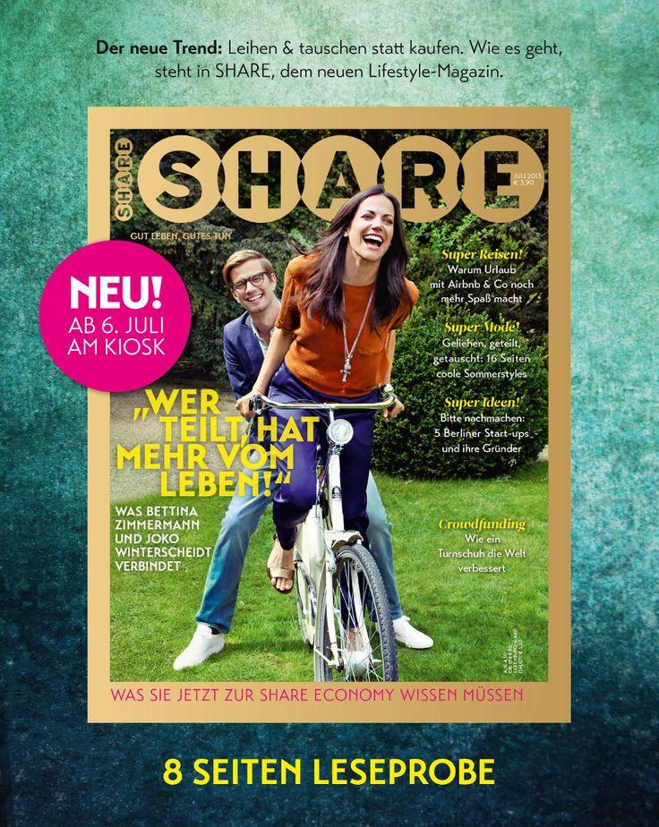 """Seit Juli auf dem Markt, das neue Magazin """"SHARE"""" ... Wer teilt, hat mehr vom Leben ...umweltfreundlicher ist auch :-)"""