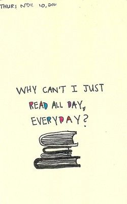 """Once a year - I do an """"all day"""" read but usually just here and there but always reading."""