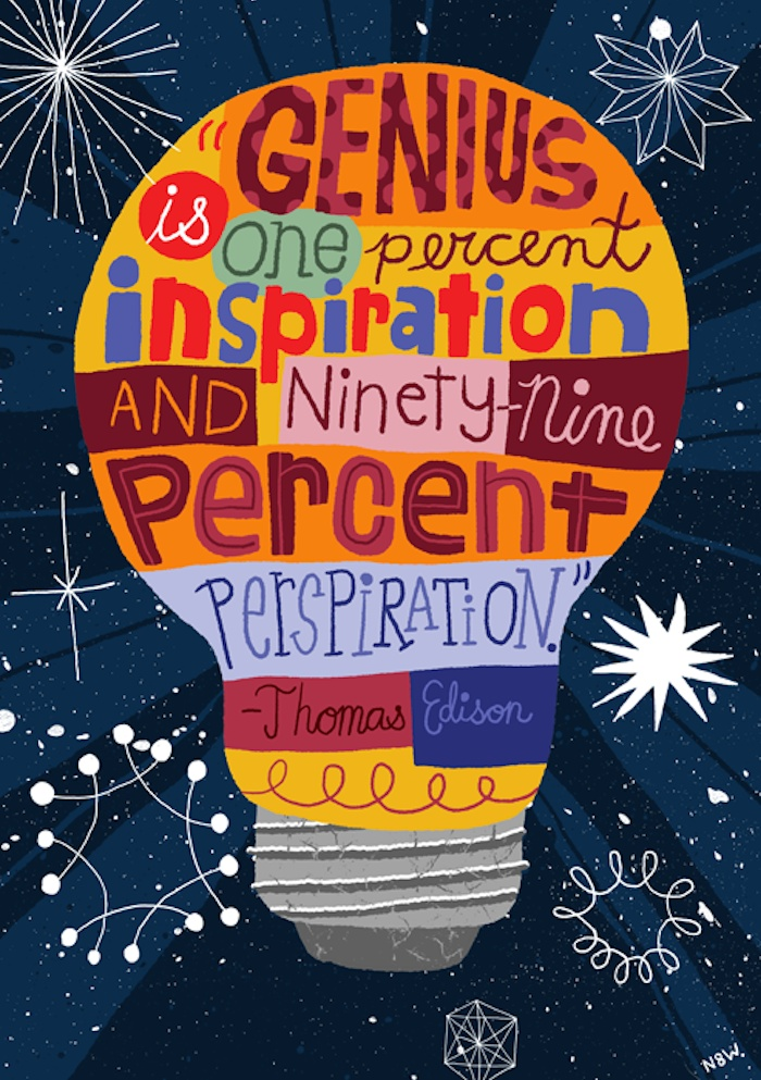 Genius Is One Percent Inspiration... by Nate Williams Illustration - Thomas Edison, Quote, Lettering, Light Bulb