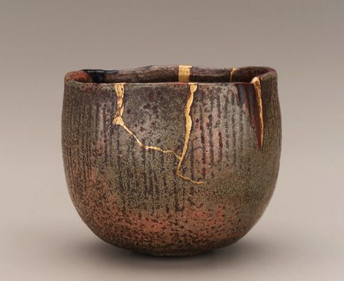 "Kintsukuroi - ""To repair with gold."" The art of repairing pottery with gold or silver lacquer and understanding that the piece is more beautiful for having been broken.  Repaired tea bowl  Japan  early 18th c, Edo period"