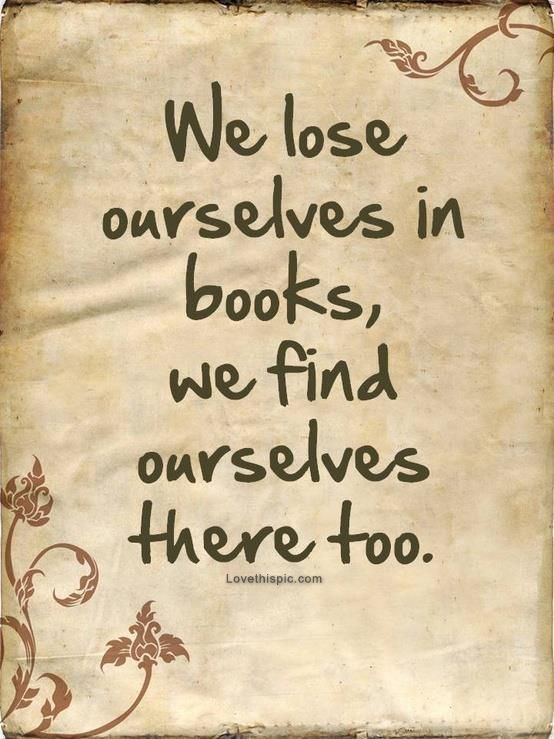 We lose ourselves in books... quote books world imagination reading read real life