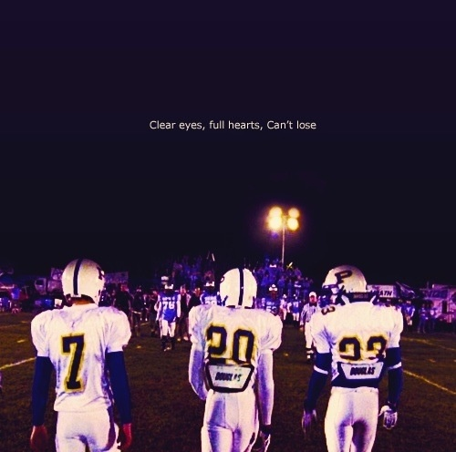 Friday Night Lights Inspirational Quotes