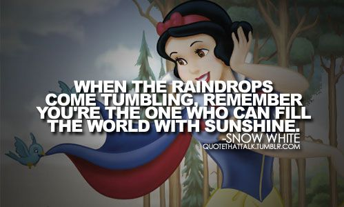 disney princess quotes | as: Disney characters. Disney Princess. snow white. snow white quotes ...