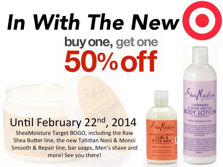 Out with the old & IN WITH THE NEW - TARGET BOGO 50%   Who says January is stressful? It's been AWESOME!! Check out Target's Buy One Get One 50% off. Restock on those moisturizing SheaMoisture bar soaps, shave, naturals and hair.