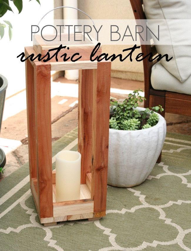 DIY Pottery Barn Rustic Lantern