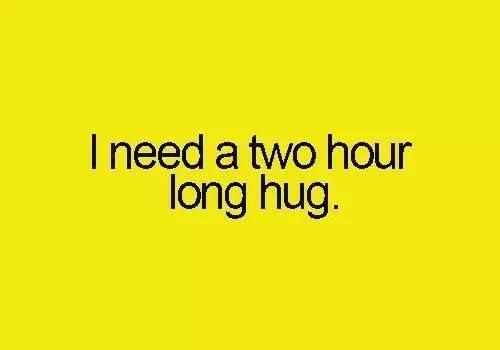 I Really Need Hug Quotes