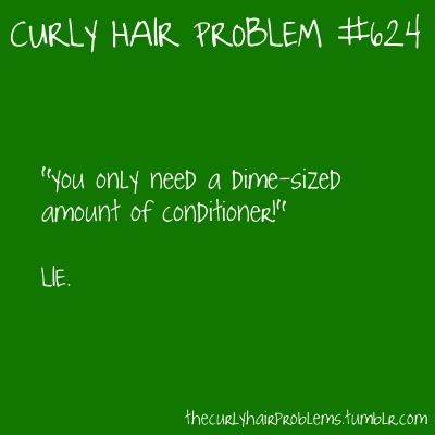 Curly hair problems. Word.